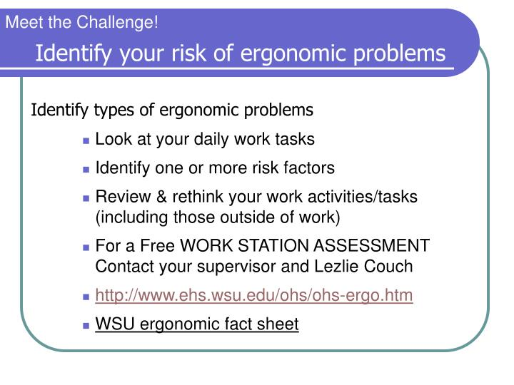 Identify your risk of ergonomic problems