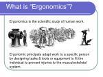 what is ergonomics