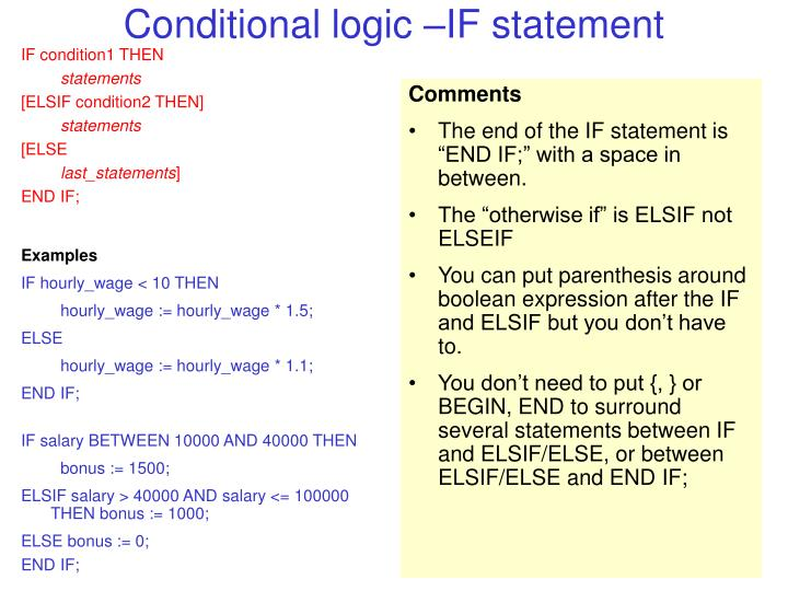 Conditional logic –IF statement