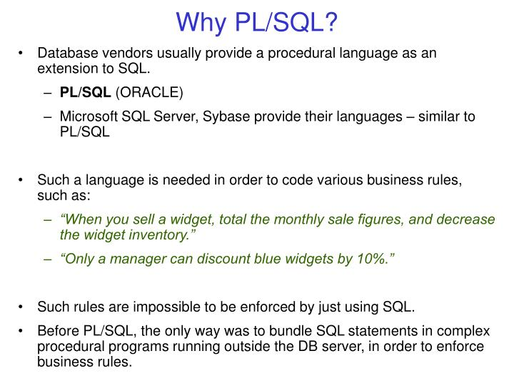 Why PL/SQL?