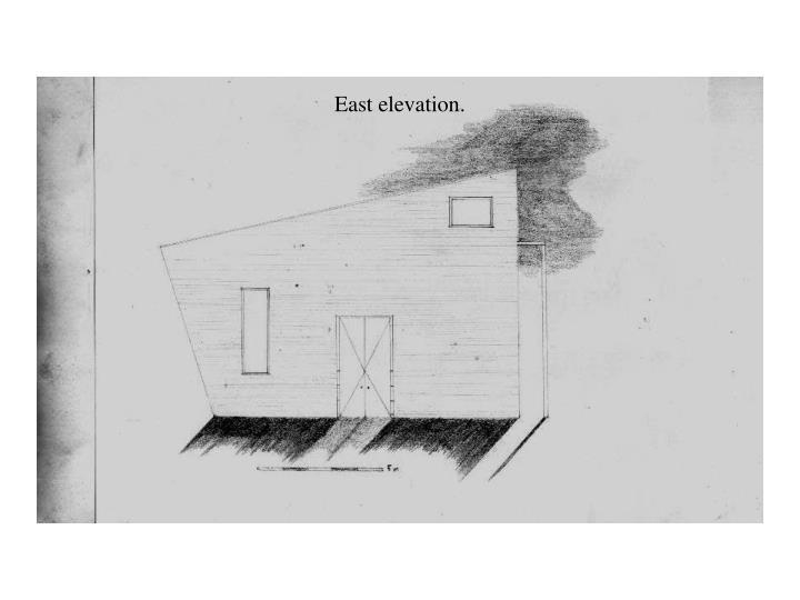 East elevation.