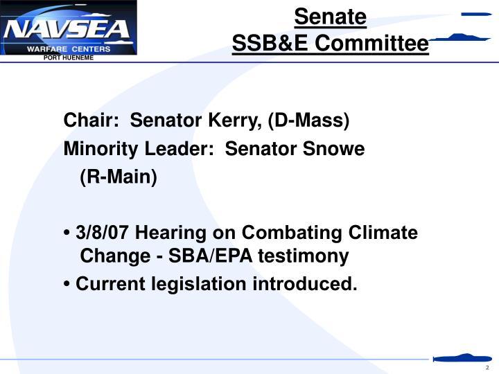 Chair:  Senator Kerry, (D-Mass)