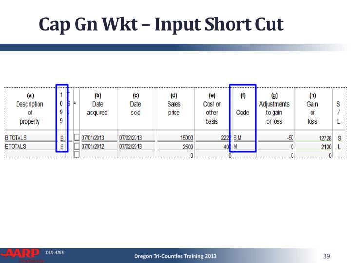 Cap Gn Wkt – Input Short Cut