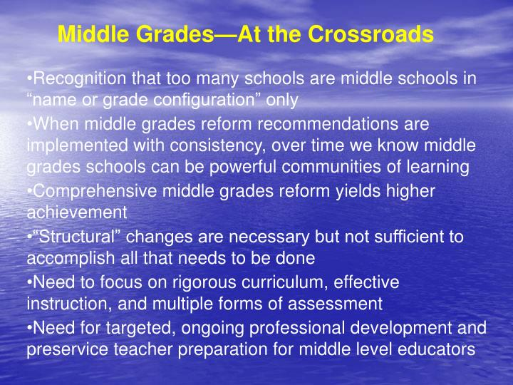 Middle Grades—At the Crossroads