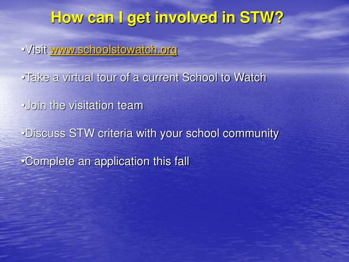 How can I get involved in STW?
