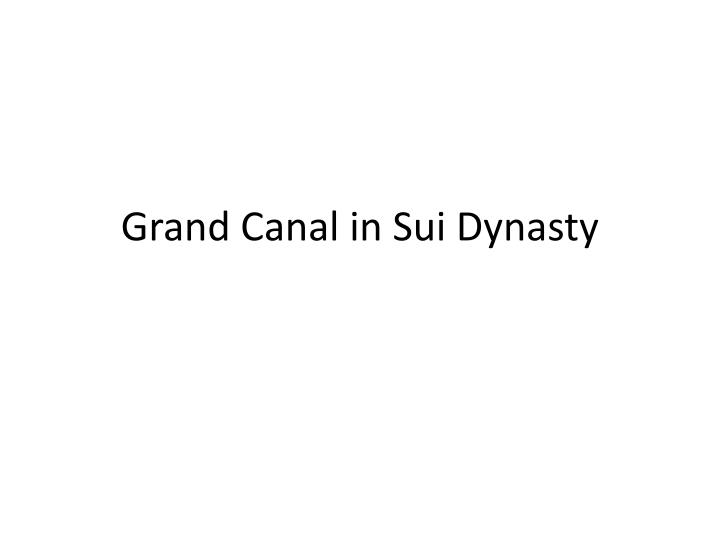 grand canal in sui dynasty