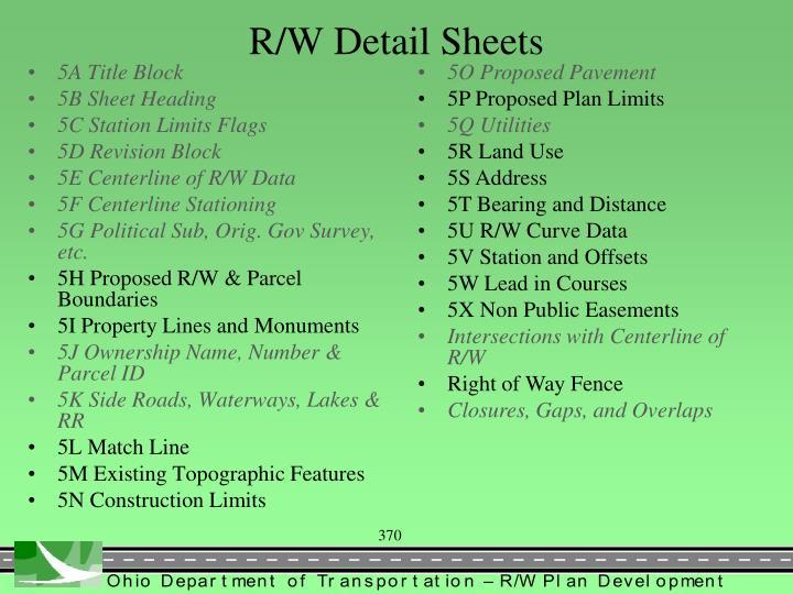 R/W Detail Sheets
