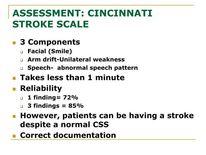 ASSESSMENT: CINCINNATI STROKE SCALE
