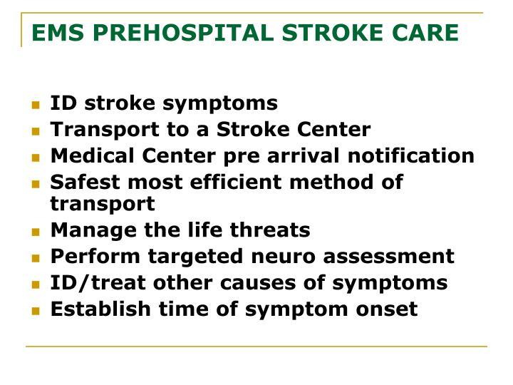 EMS PREHOSPITAL STROKE CARE