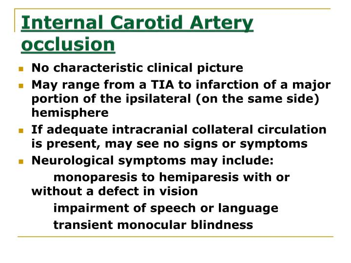 Internal Carotid Artery occlusion