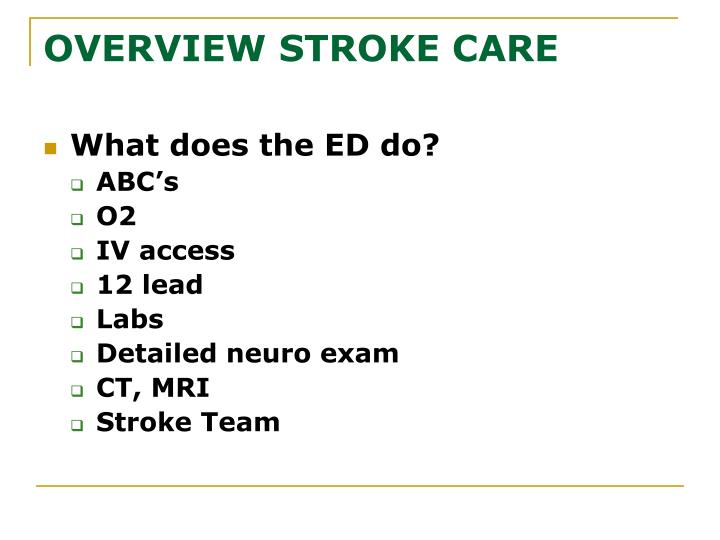OVERVIEW STROKE CARE