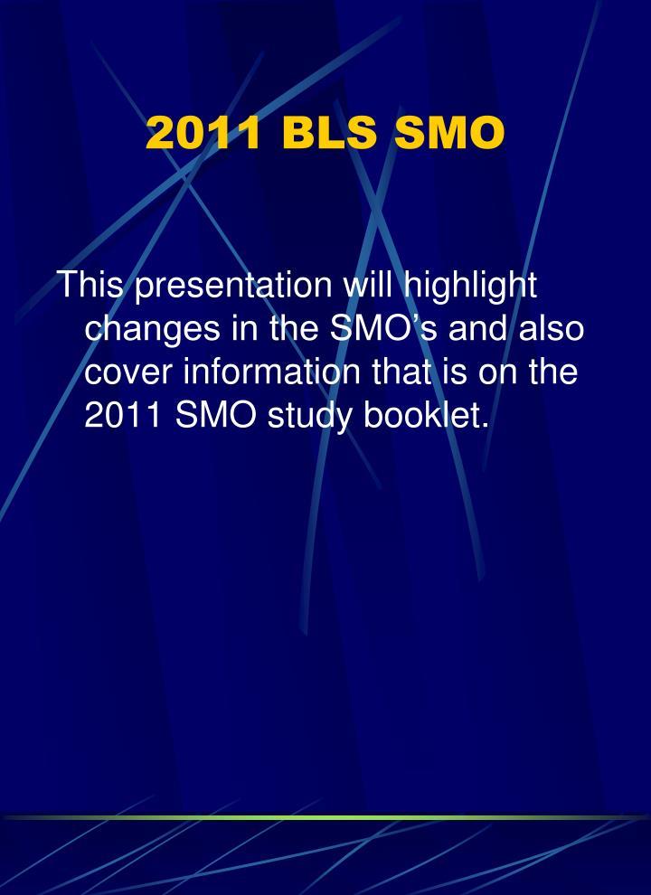 2011 BLS SMO