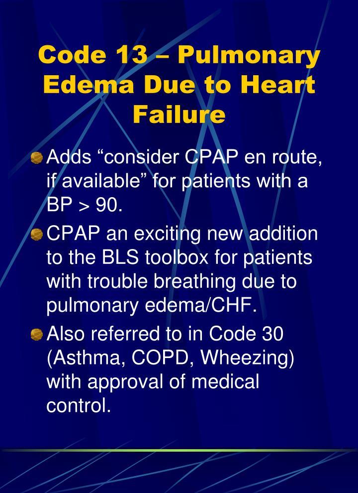Code 13 – Pulmonary Edema Due to Heart Failure