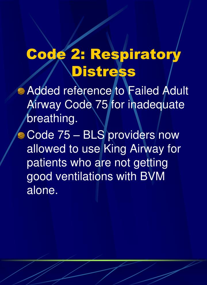 Code 2: Respiratory Distress