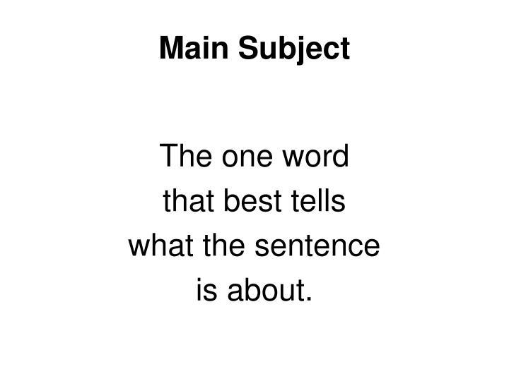 Main Subject