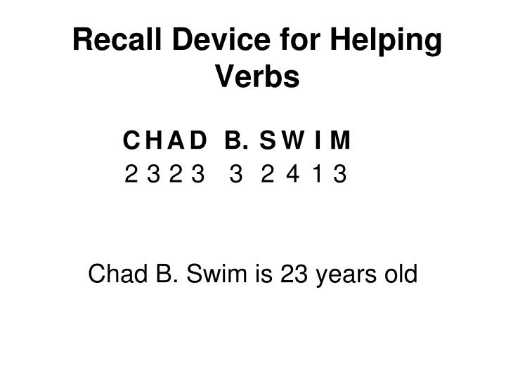 Recall Device for Helping Verbs