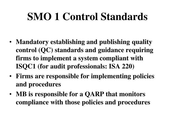 SMO 1 Control Standards