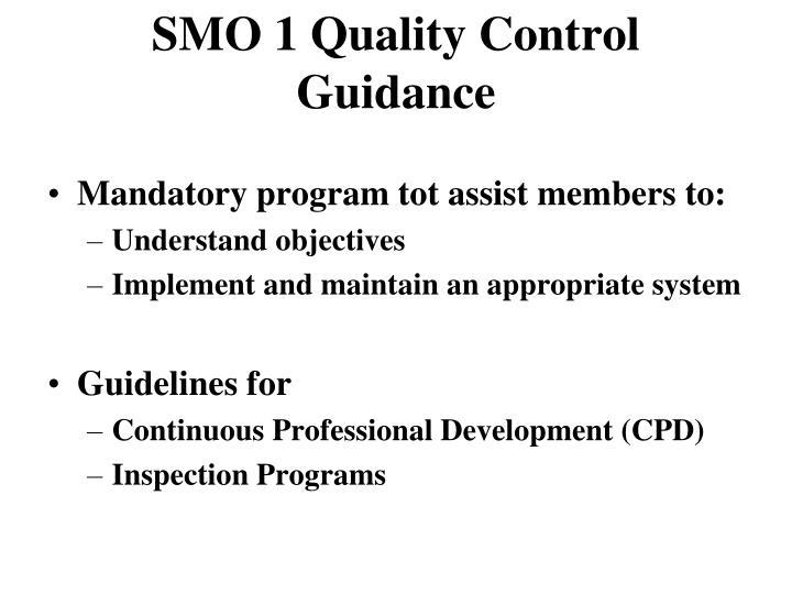 SMO 1 Quality Control Guidance