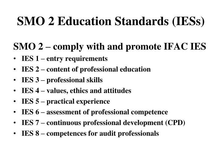 SMO 2 Education Standards (IESs)