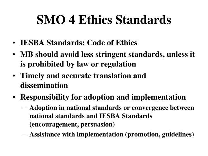 SMO 4 Ethics Standards