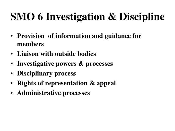 SMO 6 Investigation & Discipline