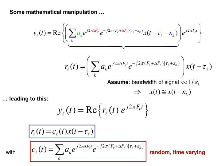 Some mathematical manipulation …