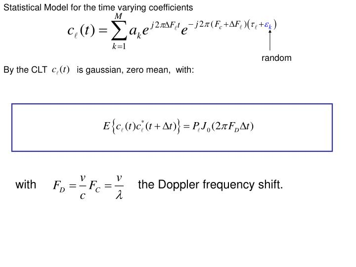 Statistical Model for the time varying coefficients