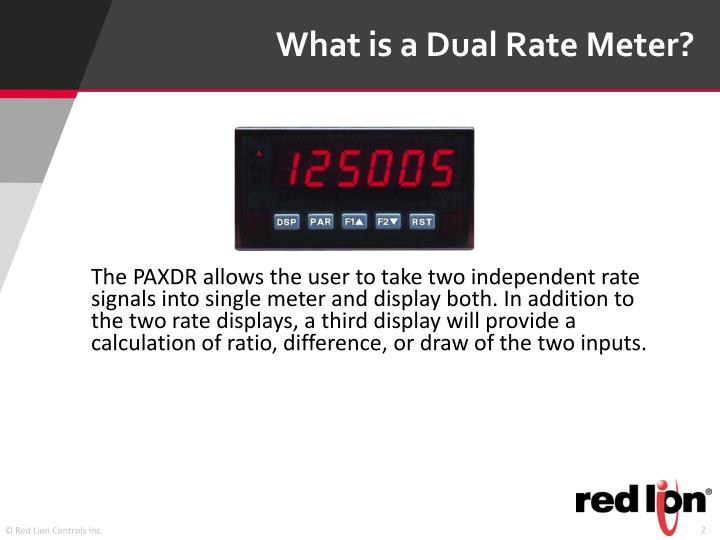 What is a Dual Rate Meter?