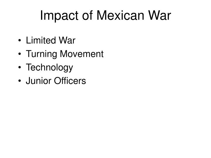 Impact of Mexican War
