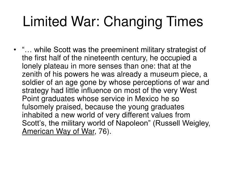 Limited War: Changing Times