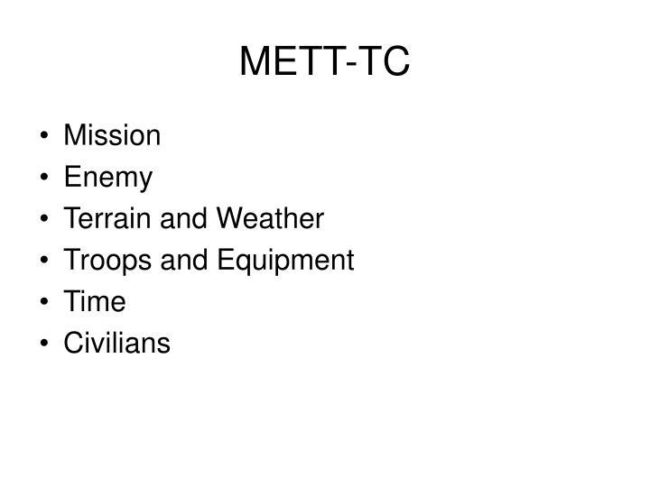 METT-TC