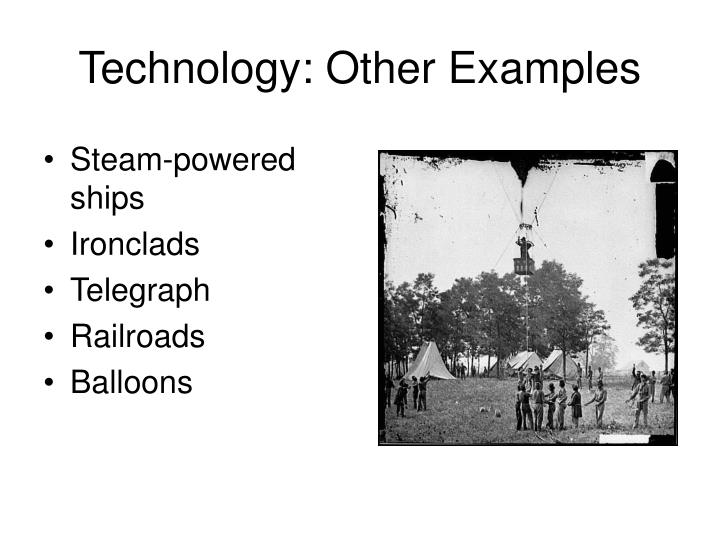 Technology: Other Examples
