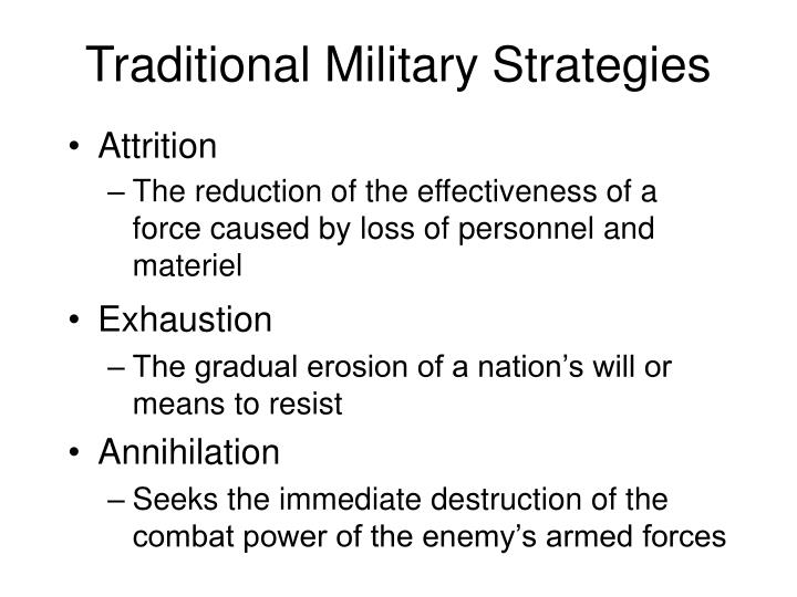 Traditional Military Strategies