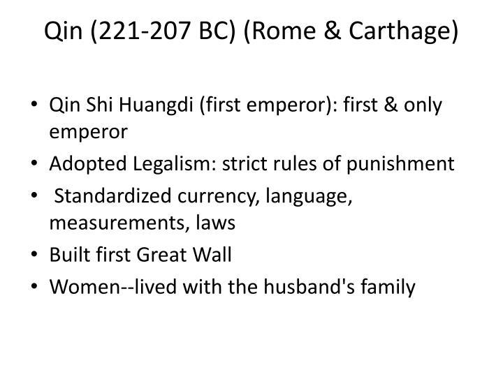 Qin (221-207 BC) (Rome & Carthage)