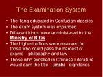 the examination system