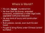 where is wendi