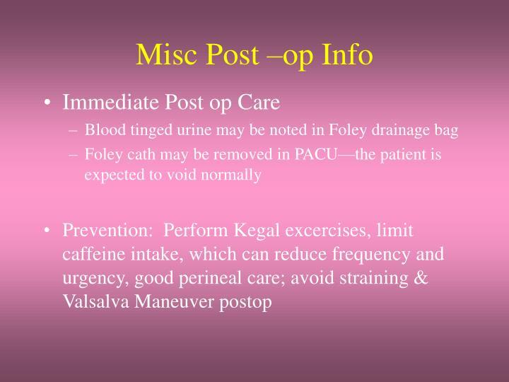 Misc Post –op Info
