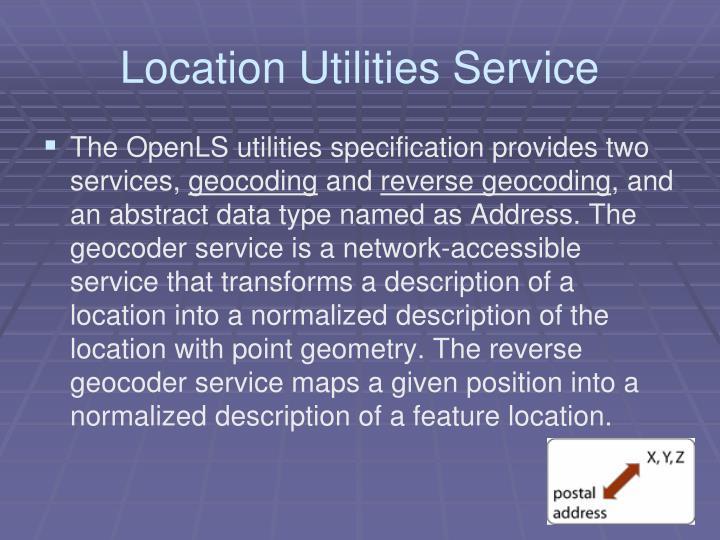 Location Utilities Service
