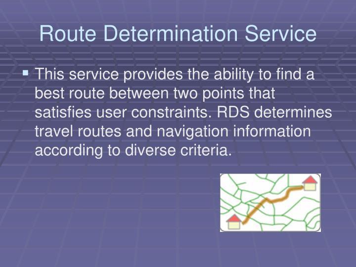 Route Determination Service