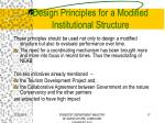 design principles for a modified institutional structure1