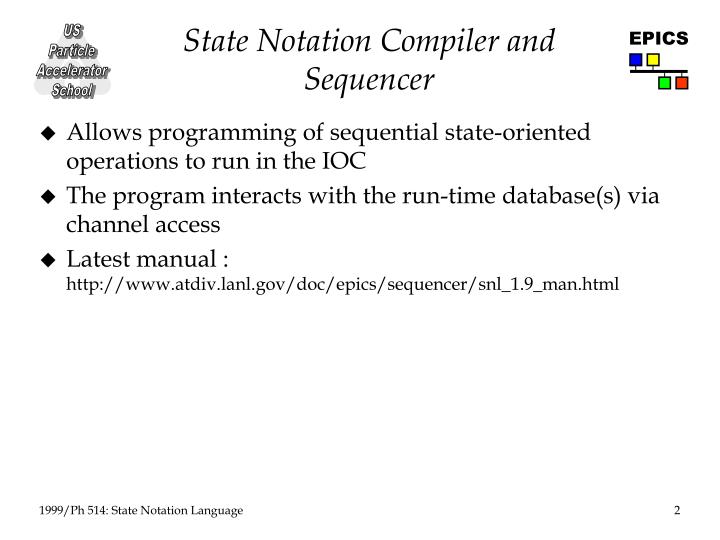 State Notation Compiler and Sequencer
