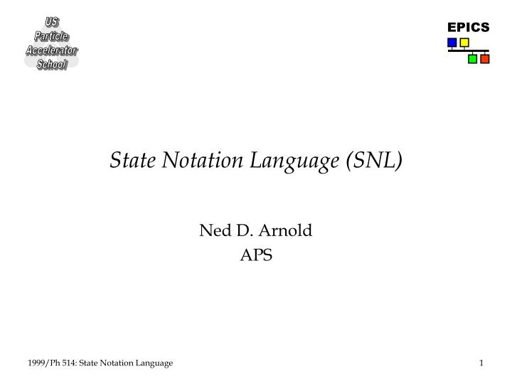 state notation language snl