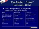 case studies green conference room