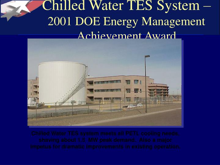 Chilled Water TES System –