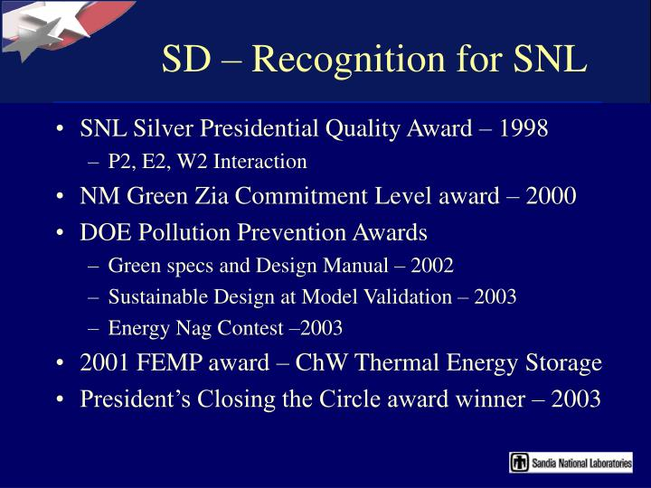 SD – Recognition for SNL