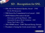 sd recognition for snl