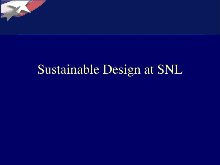 Sustainable design at snl