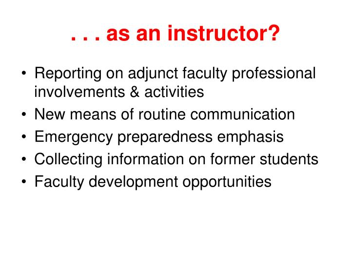 . . . as an instructor?