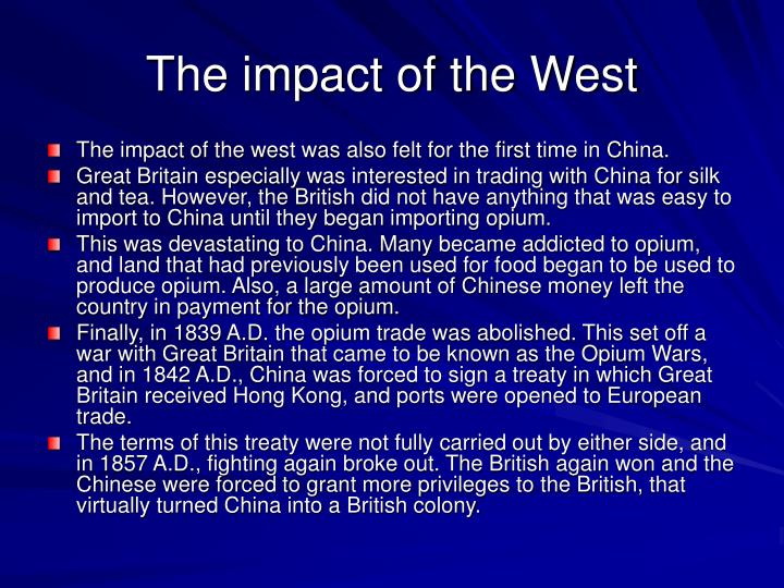 The impact of the West
