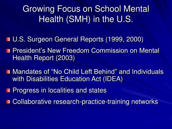 Growing Focus on School Mental Health (SMH) in the U.S.